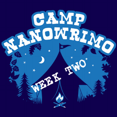 Camp Nanowrimo: Week Two